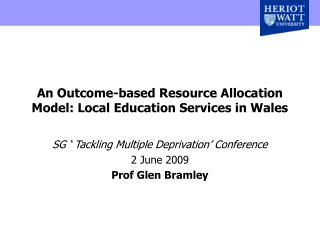 An Outcome-based Resource Allocation Model: Local Education Services in Wales