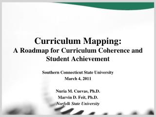 Curriculum Mapping:  A Roadmap for Curriculum Coherence and Student Achievement