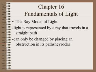 Chapter 16 Fundamentals of Light