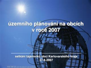 územního plánování na obcích v roce 2007
