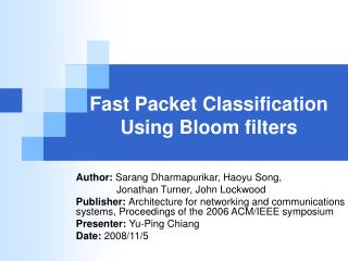 Fast Packet Classification Using Bloom filters