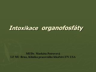 I ntoxikace organofosfáty