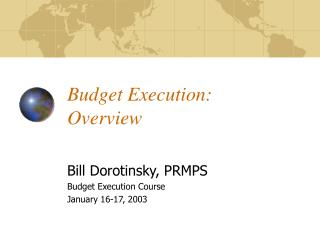 Budget Execution: Overview