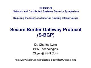 Dr. Charles Lynn BBN Technologies CLynn@BBN.Com