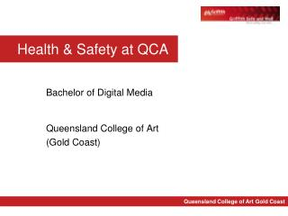 Bachelor of Digital Media Queensland College of Art (Gold Coast)