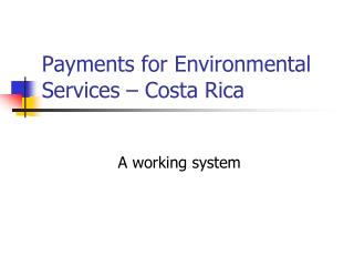 Payments for Environmental Services – Costa Rica