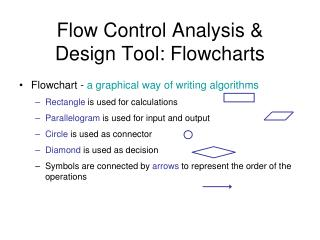 Flow Control Analysis & Design Tool: Flowcharts