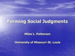 Forming Social Judgments