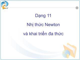 Dạng 11 Nhị thức Newton và khai triển đa thức