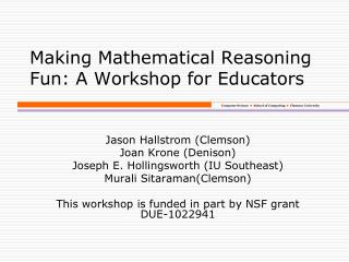 Making Mathematical Reasoning  Fun: A Workshop for Educators