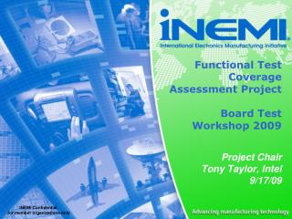 Functional Test Coverage Assessment Project Board Test Workshop 2009
