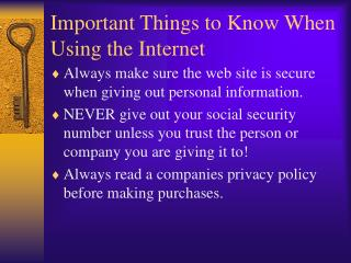 Important Things to Know When Using the Internet