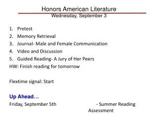 Honors American Literature Wednesday, September 3