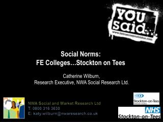 Social Norms:  FE Colleges…Stockton on Tees