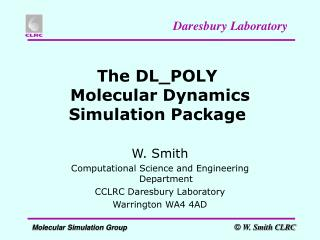 The DL_POLY Molecular Dynamics Simulation Package