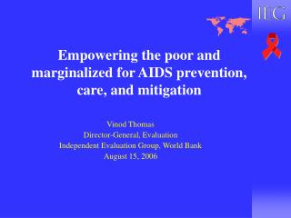 Empowering the poor and marginalized for AIDS prevention, care, and mitigation