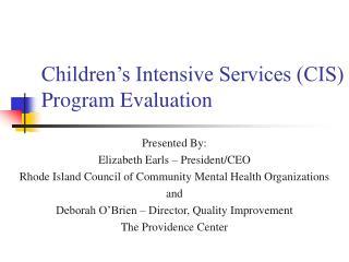 Children's Intensive Services (CIS) Program Evaluation