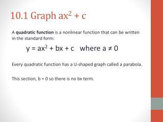 10.1 Graph ax 2 + c