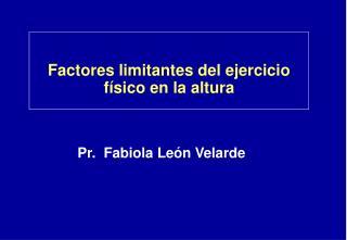 Factores limitantes del ejercicio físico en la altura