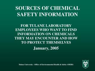 SOURCES OF CHEMICAL SAFETY INFORMATION