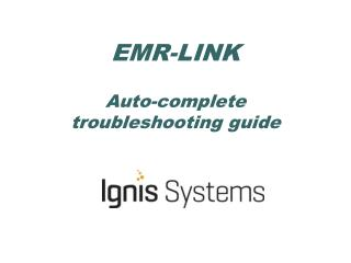 EMR-LINK Auto-complete  troubleshooting guide