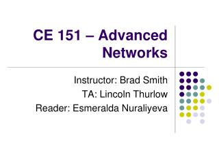 CE 151 – Advanced Networks