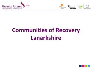Communities of Recovery  Lanarkshire
