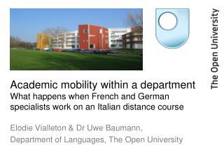 Elodie Vialleton & Dr Uwe Baumann, Department of Languages, The Open University
