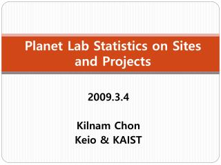 Planet Lab Statistics on Sites and Projects