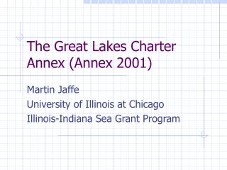 The Great Lakes Charter Annex (Annex 2001)