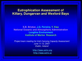 Eutrophication Assessment of Killary, Dungarvan and Wexford Bays