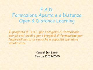 F.A.D. Formazione Aperta e a Distanza Open & Distance Learning