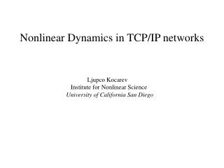 Nonlinear Dynamics in TCP/IP networks