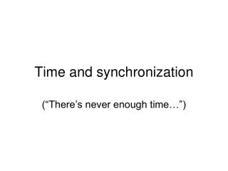 Time and synchronization