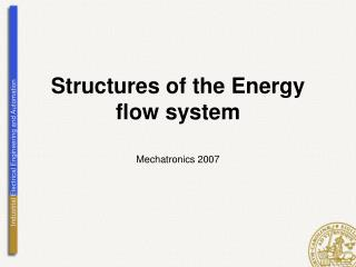 Structures of the Energy flow system