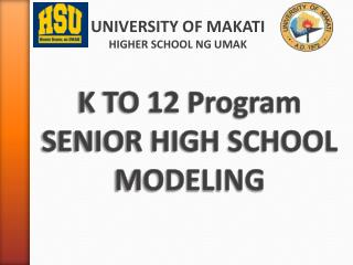K TO 12 Program SENIOR HIGH SCHOOL MODELING