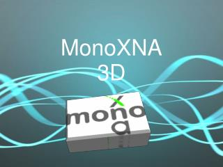 MonoXNA 3D