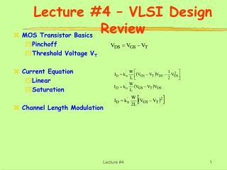 Lecture #4 – VLSI Design Review