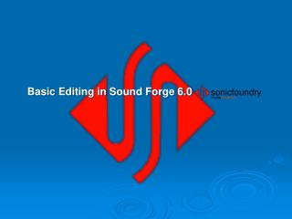 Basic Editing in Sound Forge 6.0