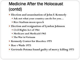 Medicine After the Holocaust (contd)