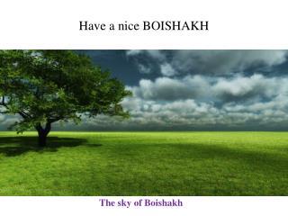 The sky of Boishakh