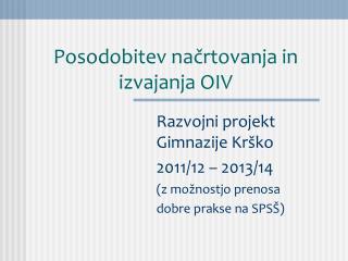 Posodobitev načrtovanja in izvajanja OIV