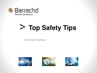 Top Safety Tips