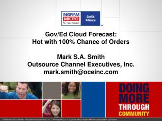 Gov/Ed Cloud Forecast: Hot with 100% Chance of Orders