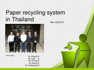 Paper recycling system  in Thailand
