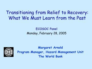 Transitioning from Relief to Recovery: What We Must Learn from the Past