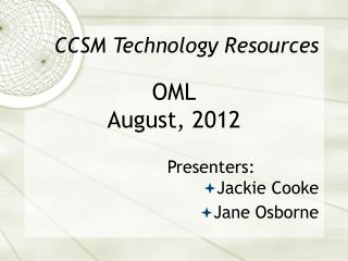 CCSM Technology Resources