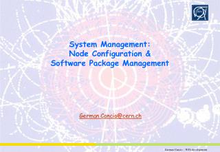 System Management: Node Configuration & Software Package Management