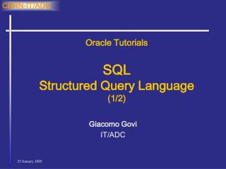 Oracle Tutorials SQL Structured Query Language (1/2)