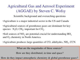 Agricultural Gas and Aerosol Experiment (AGGAE) by Steven C. Wofsy